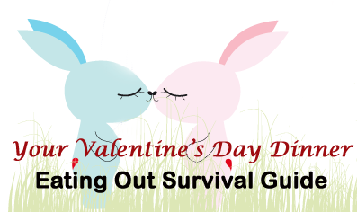 6 Tips To Survive Your Valentine's Day Dinner Eating Out